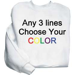 Personalized Any 3 Lines Sweatshirt
