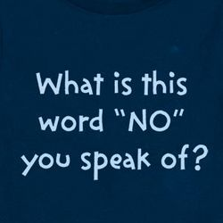 "What is this Word ""No"" Toddler T-Shirt"