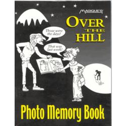 Over The Hill Photo Memory Book