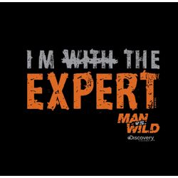 Man vs. Wild I'm With The Expert T-Shirt