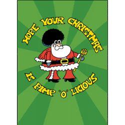 Pimp-O-Licious Funny Christmas Card