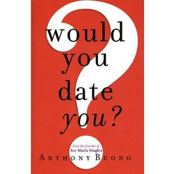 Would You Date You? Book