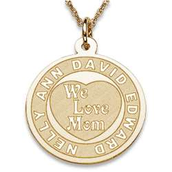 Engraved We Love Mom Pendant