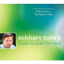 Eckhart Tolle's Music to Quiet the Mind CD