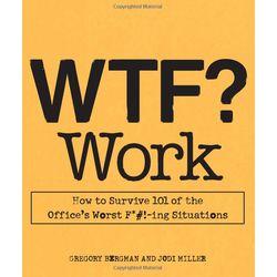 WTF? Work Paperback Book