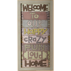 Happy and Crazy Welcome Wall Art