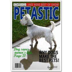 PETastic Magazine Cover Premium Luster Print