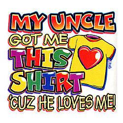 Uncle Loves Me T-Shirt