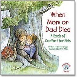 Elf Kids When Mom or Dad Dies Book