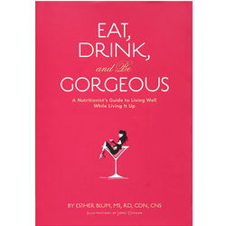 Eat Drink and Be Gorgeous Book