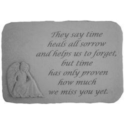 """They Say Time Heals All Sorrow"" Sympathy Stepping Stone"