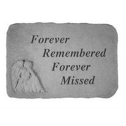 """Forever Remembered Forever Missed"" Memorial Stone"