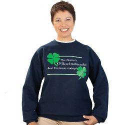I'm Irish Today Personalized Sweatshirt