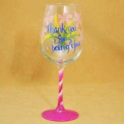 Thank You for Being You Best Friends Hand Painted Wine Glass