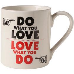 Do What You Love, Love What You Do Advice Mug