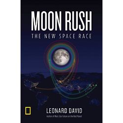 Moon Rush: The New Space Race Book