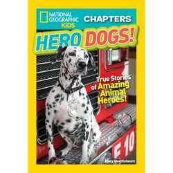 National Geographic Kids Chapters: Hero Dogs Book