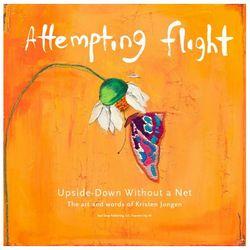 Attempting Flight Art & Inspiration Book