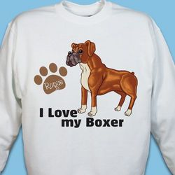 Personalized I Love My Boxer Sweatshirt