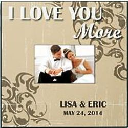 Personalized I Love You More Frame