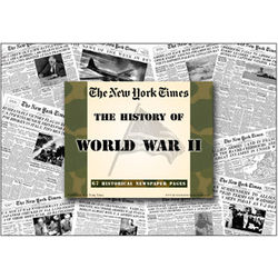 History of World War II New York Times Newspaper Compilation