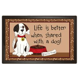 Life is Better with a Dog Mat