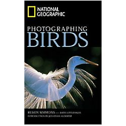 National Geographic Photographing Birds Book