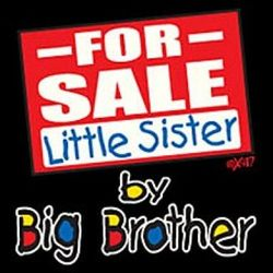 For Sale Little Sister By Big Brother T-Shirt