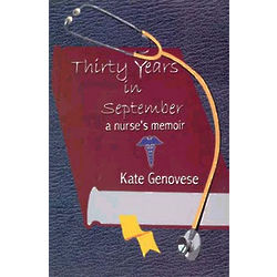 Thirty Years in September, A Nurses Memoir Book
