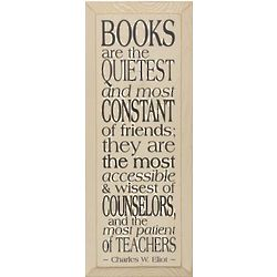 Books are the Quietest Friends Sign