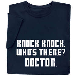 Knock Knock Who's There Doctor T-Shirt