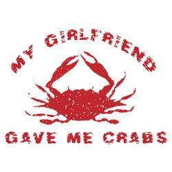 My Girlfriend Crabs T-Shirt