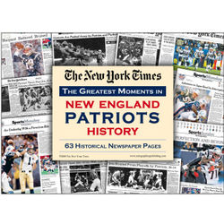 NY Times Greatest Moments in New England Patriots History