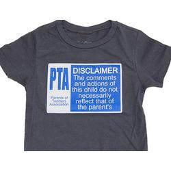 PTA Toddler Disclaimer T-Shirt
