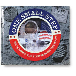One Small Step: The First Men on the Moon Interactive Book