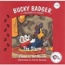 Bucky Badger a Children's Story: The Storm Book