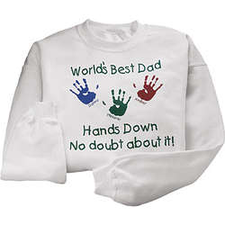 World's Best...Hands Down Sweatshirt