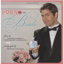 Porn for the Bride Book