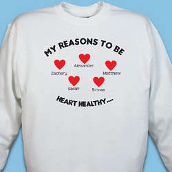 Reasons to be Heart Healthy Sweatshirt