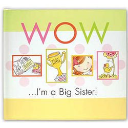 Wow, I'm A Big Sister Journal