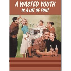 Wasted Youth Birthday Card