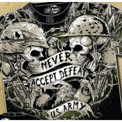 US Army Never Accept Defeat T-Shirt