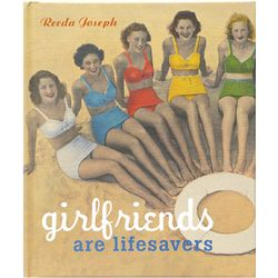 Girlfriends are Lifesavers Book
