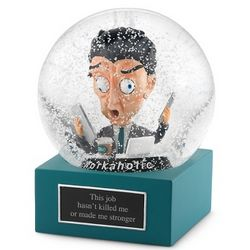 Workaholic Snow Globe