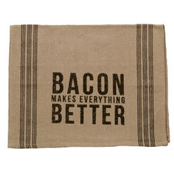 Bacon Makes Everything Better Tea Towel