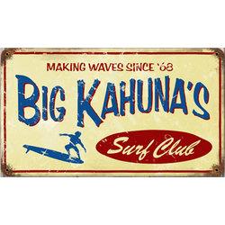 Big Kahuna Metal Sign