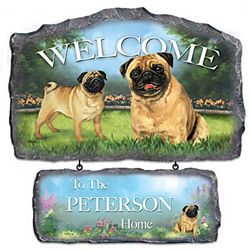 Lovable Pugs Personalized Welcome Sign