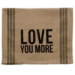 Love You More Tea Towel