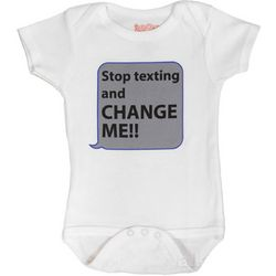 Stop Texting and Change Me! Baby Snapsuit