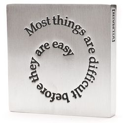 'Before They Are Easy' Paperweight